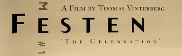 Festen - First Dogme 95 Manifesto Movie