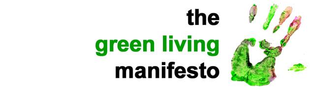 The Green Living Manifesto