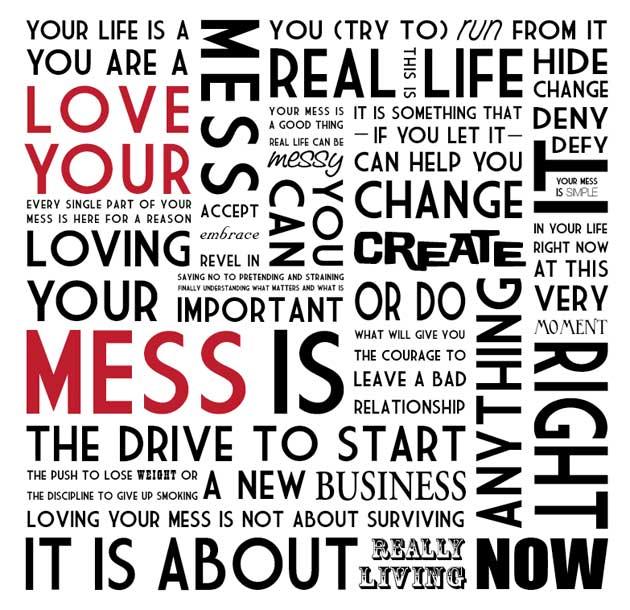 Love Your Mess Manifesto