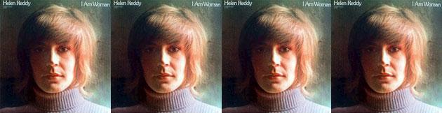 Helen Reddy: I Am Woman