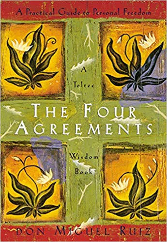 Don Miguel Ruiz - The Four Agreements book cover